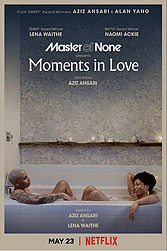 Master of none. Moments...